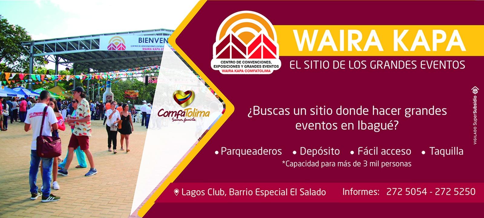 WAIRA KAPA - El sisio de los grandes eventos